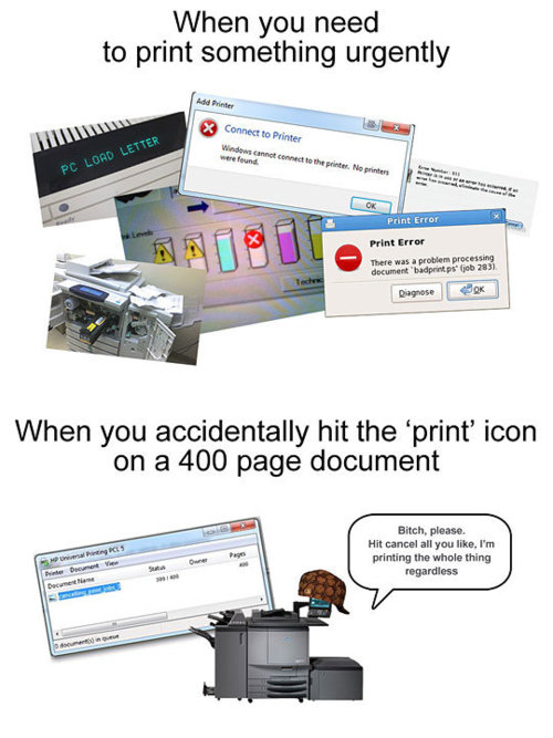 when you need to print something urgently, when you accidentally hit the print icon on a 400 page document