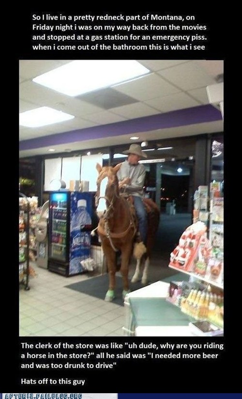 the clerk of the store was like, uh dude why are you riding a horse in the store?, all he said was, I needed more beer and was too drunk to drive, hats off to this guy