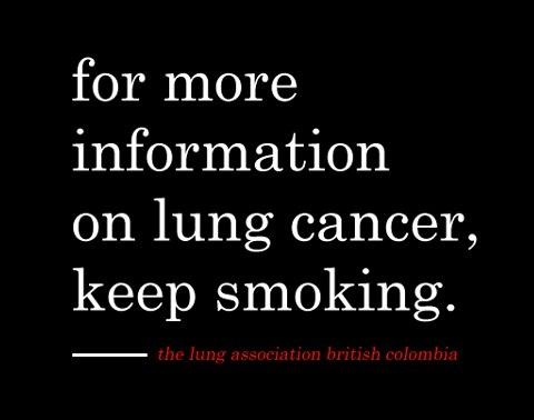 for more information on lung cancer keep smoking, warning, ad, health