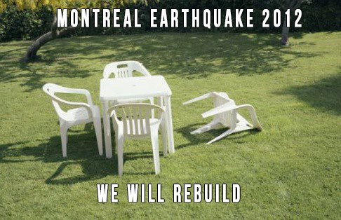 montreal earthquake 2012, we will rebuild
