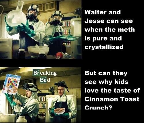 breaking bad, meth, cereal, cinnamon toast crunch
