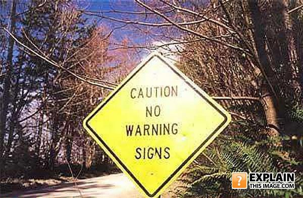 caution no warning signs