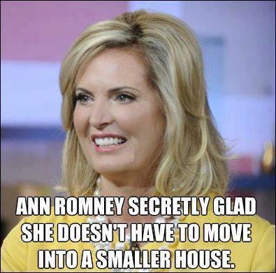 ann romney secretly glad she doesn't have to move into a smaller house