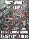 first world problems, original, meme