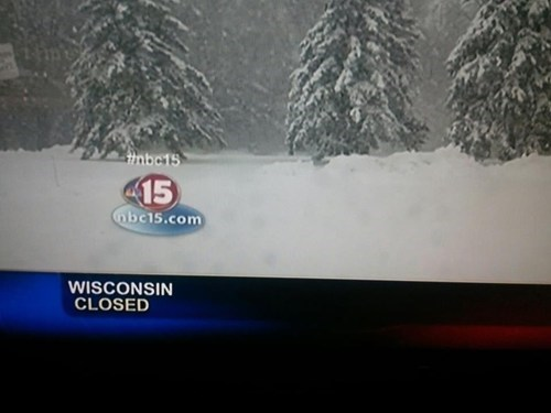 snow, storm, news, wtf, wisconsin, closed