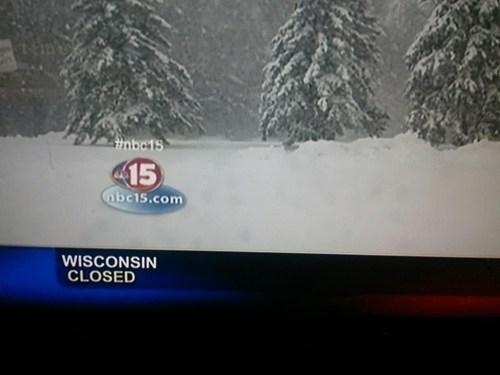 snow, storm, news, wtf, wisconsin, closed