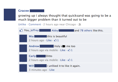 growing up I always thought that quicksand was going to be a much bigger problem than it turned out to be