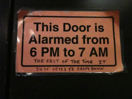 this door is alarmed from 6pm to 7am, the rest of the time it just tries to calm down