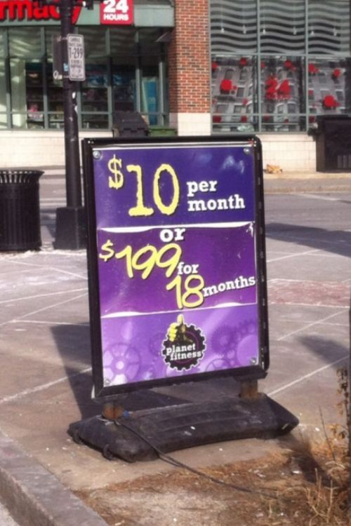 $10 dollars per month or $199 for 18 months, planet fitness sign, fail