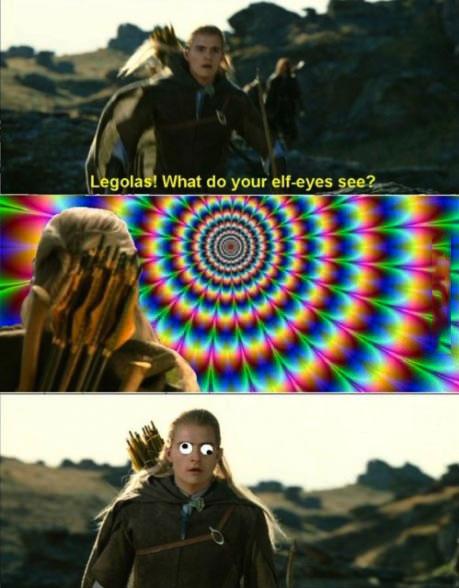 meme, legolas, lotr, eyes, lol, wtf