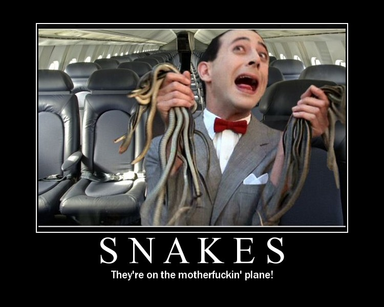 motivation, pee wee herman, snakes on a plane