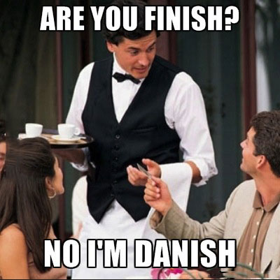 finish, danish, pun, wordplay, meme