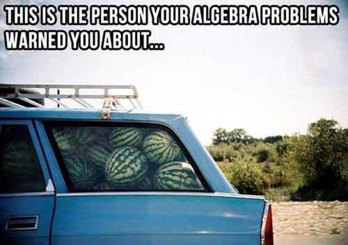 meme, watermelon, car, truck, algebra