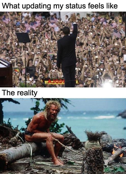 status updates, obama, tom hanks, reality, expectation
