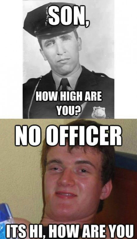 stoner guy, officer,