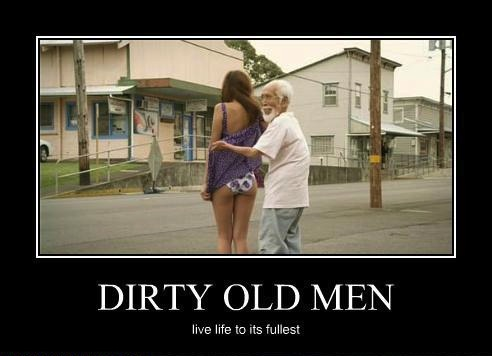 motivation, dirty old men