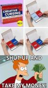 product, creative cursing, swear words, futurama, fry, shut up take money