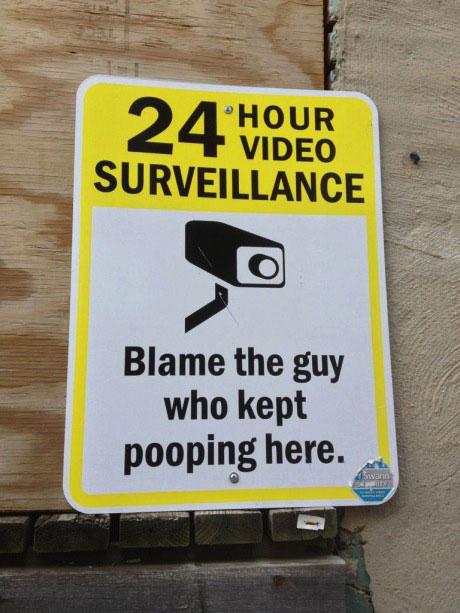 sign, surveillance, honest, poop, lol