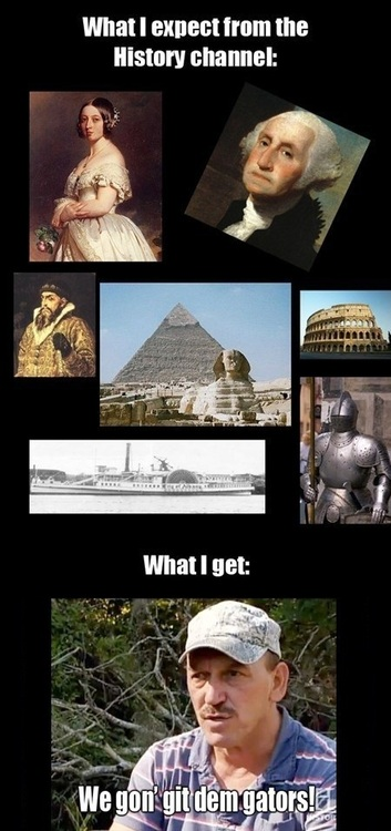 history channel, fail, expectation, reality