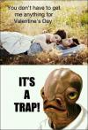 valentine, trap, admiral ackbar, meme