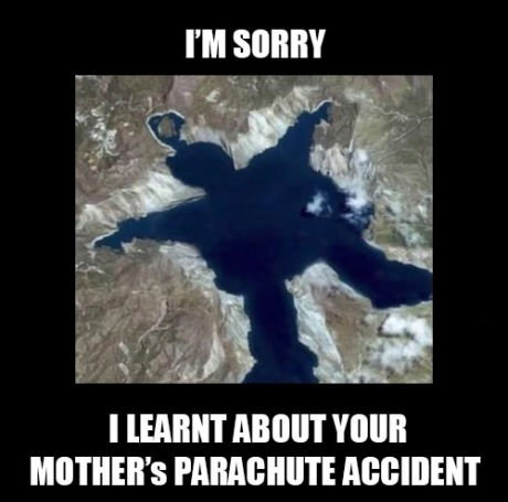 I'm sorry I just learned about your mother's parachute accident