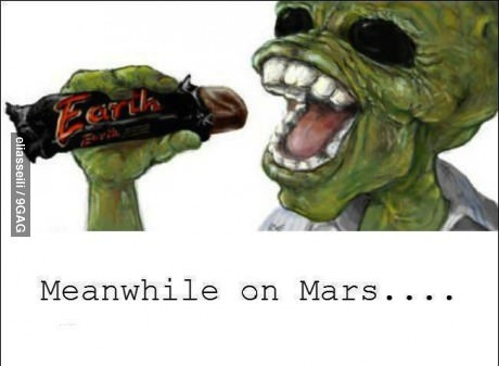candy bar, mars, earth, aliens, meanwhile