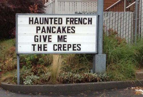 haunted french pancakes give me the crepes, sign
