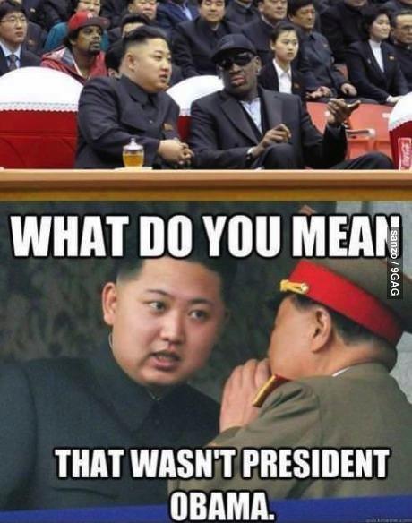 kim jong un asking, what do you mean that wasn't prescient obama, meme, dennis rodman