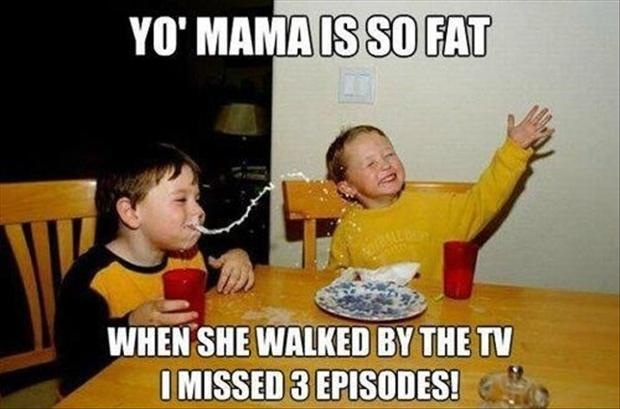 yo mama, so fat, joke, milk, meme