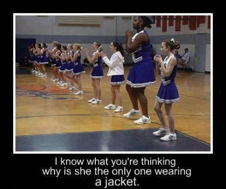 I know what you're thinking, why is she the only one wearing a jacket?, motivation