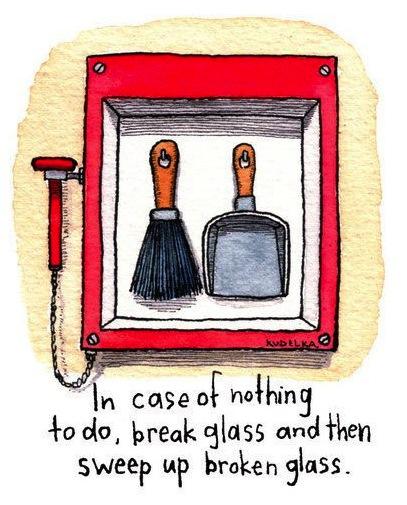 break glass, bored