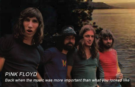 pink floyd, back when music was more important than what you looked like