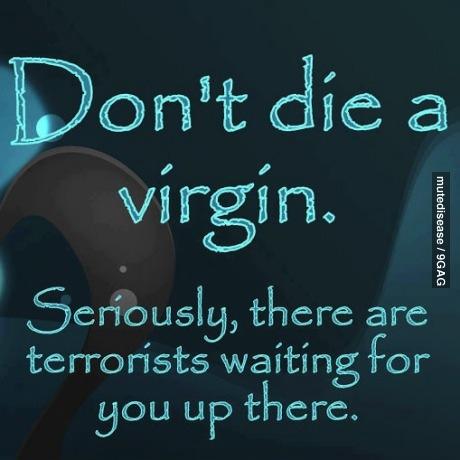 virgin, terrorist,  death