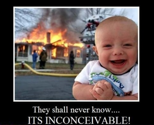 they shall never know, its inconceivable , motivation, totallylookslike, fire