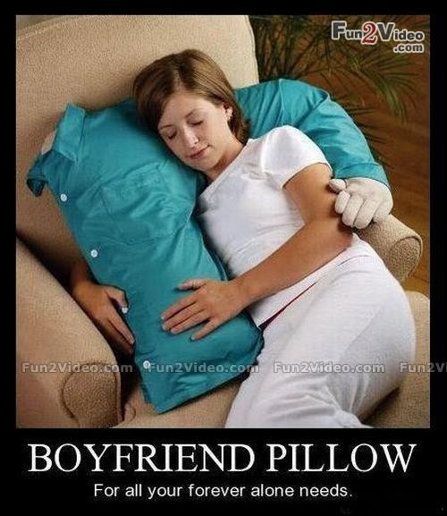 forever alone, pillow, boyfriend