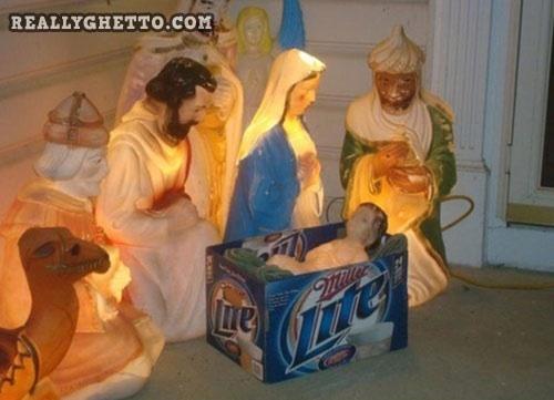 ghetto, nativity scene, miller light, fail, religion