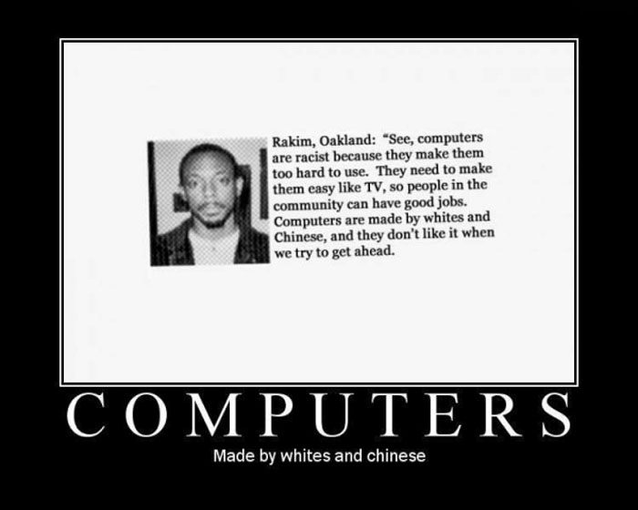 motivation, computers, racist