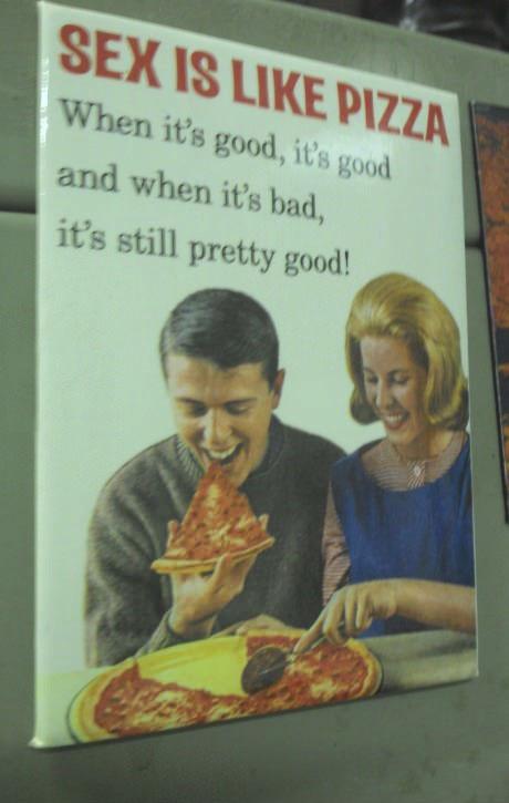 pizza, sex, good