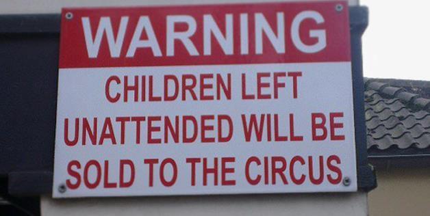 warning, children, circus, lol, sign