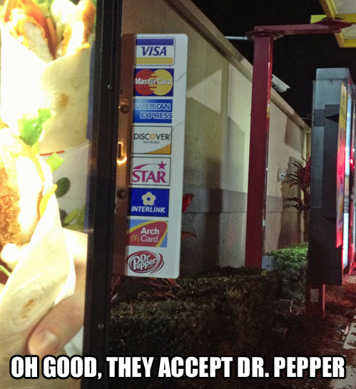 payment, sign, meme, dr pepper