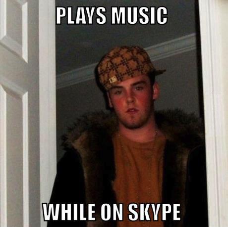 skype, music, scumbag, meme