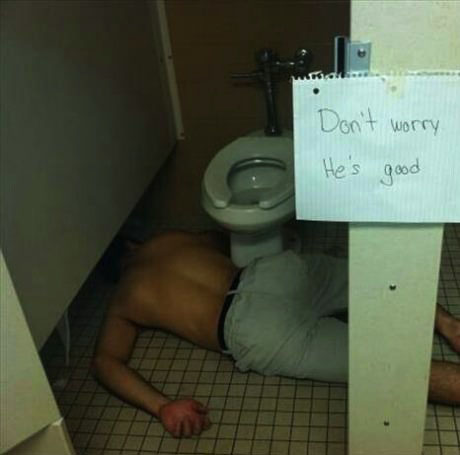 sign, passed out, bathroom floor