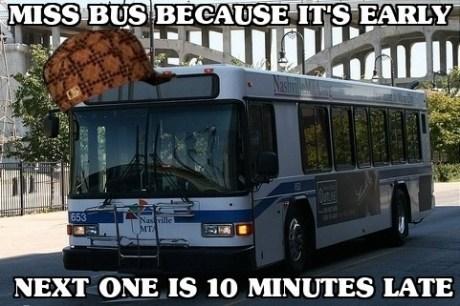 bus, public transport, early, late, meme, scumbag bus