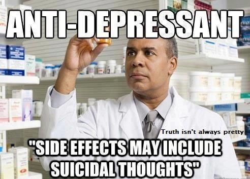 meme, drugs, anti-depressants, side effects, wtf