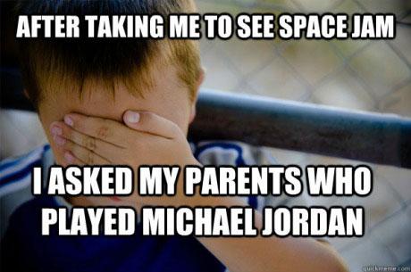 space jam, naive kid, meme, michael jordan, actor, stupid