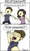 relationships, where are you taking me?, for granted!, comic