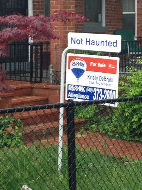 house, not haunted, for sale, sign, wtf, lol