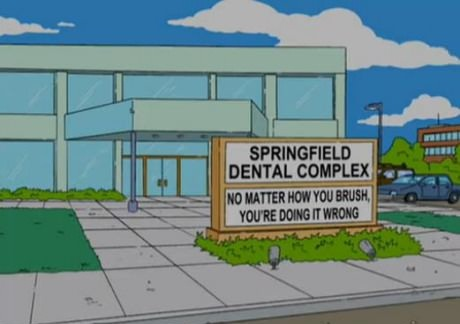 dentist, simpsons, sign, brush, you're doing it wrong