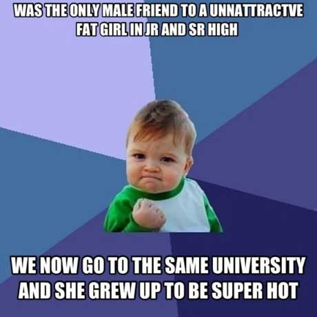 meme, win, fat girl, hot, high school, university