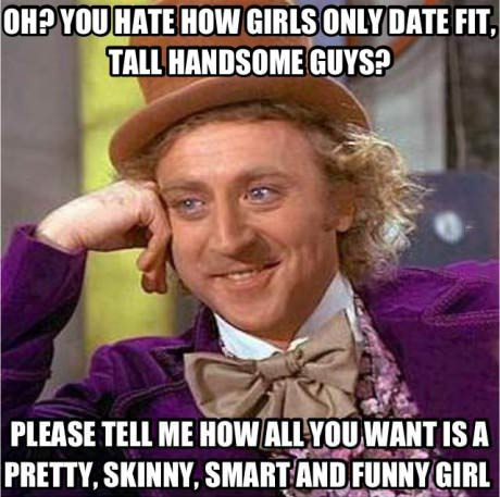 meme, condescending wonka, shallow, fit, tall, handsome, smart, skinny, pretty